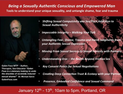 Being A Sexually Authentic Conscious Empowered Man – Jan-12 & 13 Portland