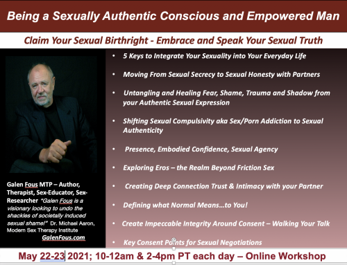 Being A Sexually Authentic Conscious Empowered Man Online Workshop – May 22-23
